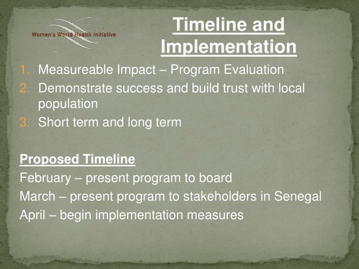 Timeline and Implementation