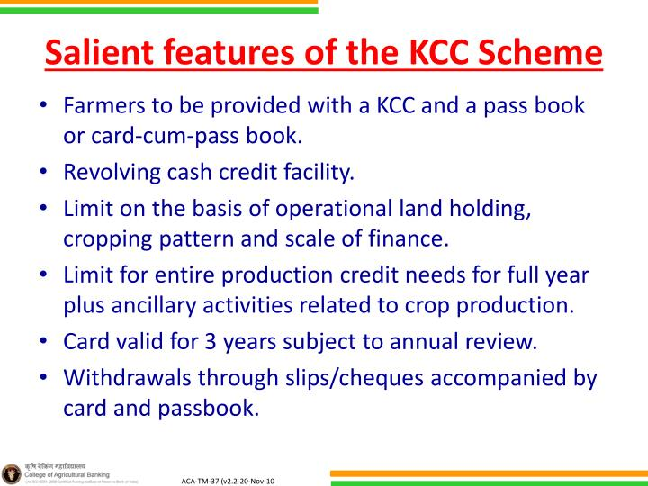 Salient features of the KCC Scheme