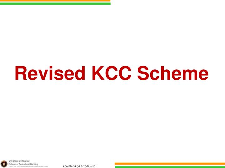 Revised KCC Scheme