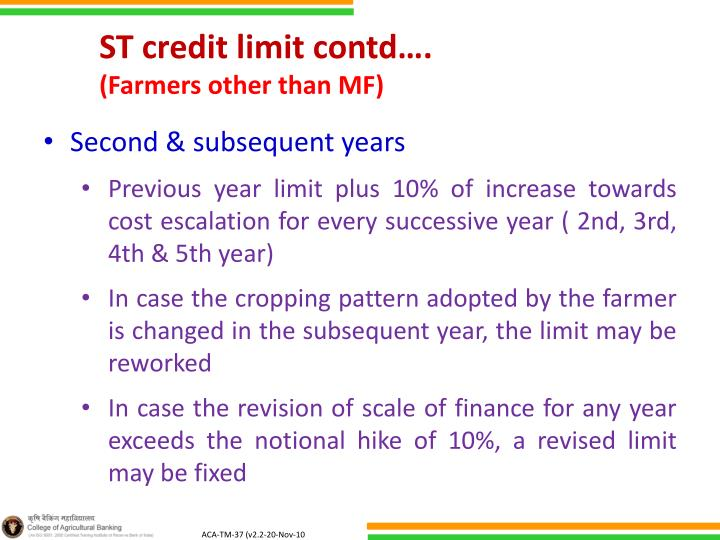 ST credit limit contd….