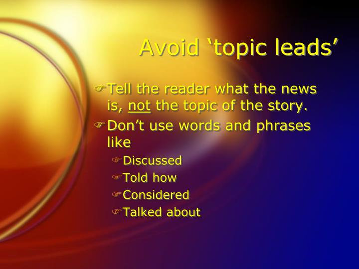 Avoid 'topic leads'