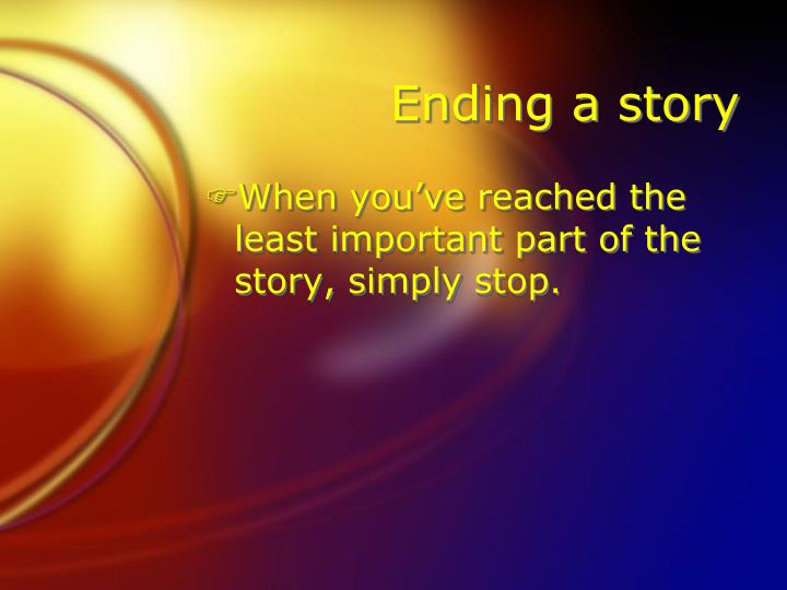 Ending a story