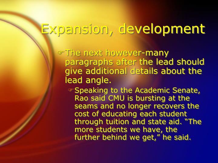 Expansion, development