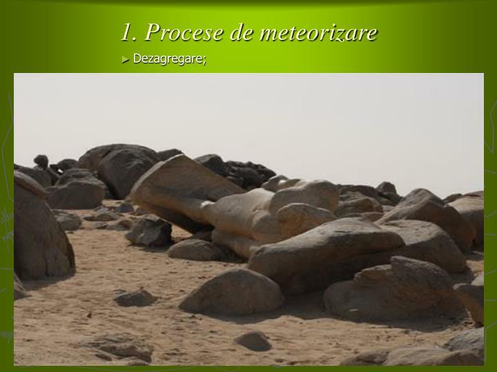 1. Procese de meteorizare