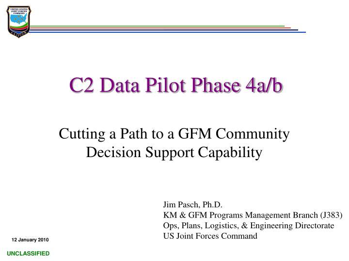 c2 data pilot phase 4a b