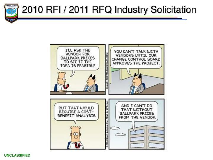 2010 RFI / 2011 RFQ Industry Solicitation