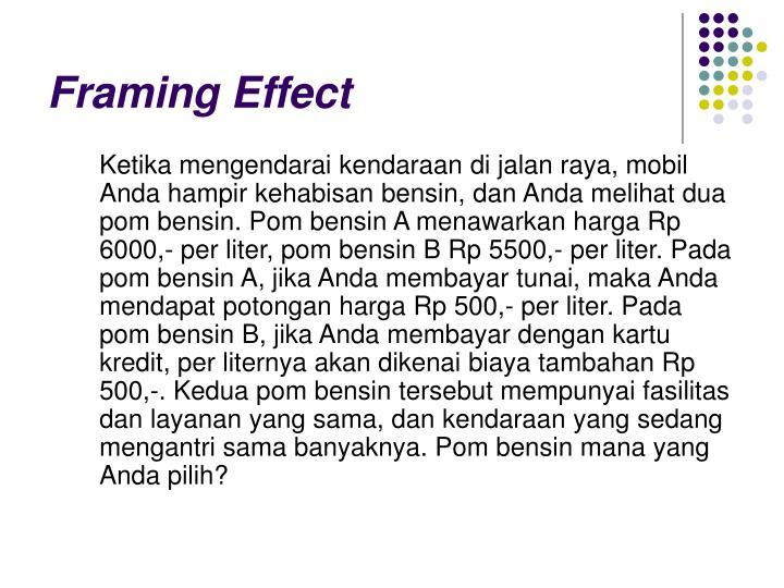 Framing Effect