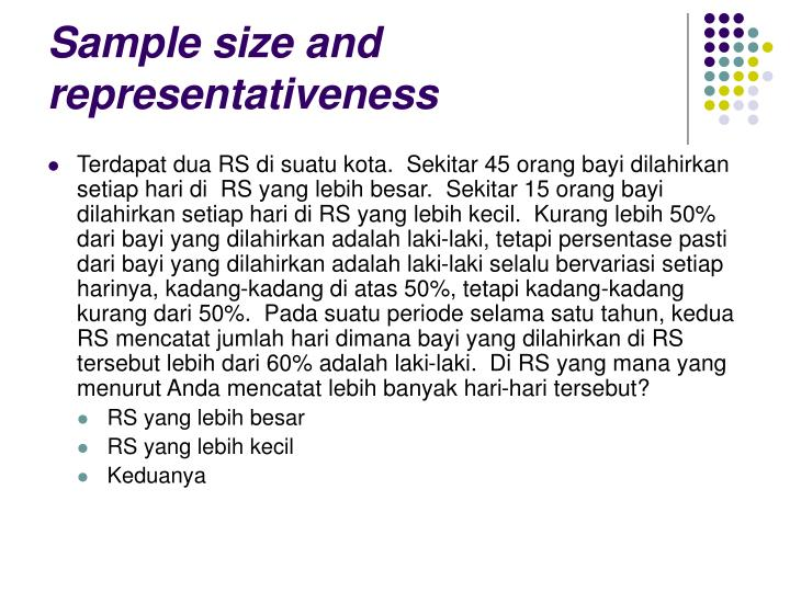 Sample size and representativeness
