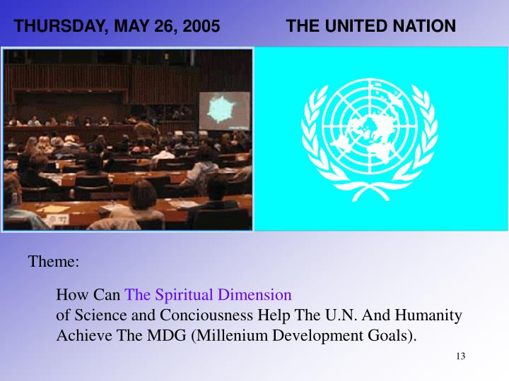 THURSDAY, MAY 26, 2005              THE UNITED NATION