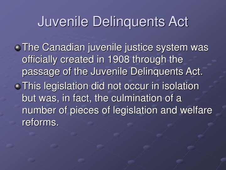 Juvenile Delinquents Act