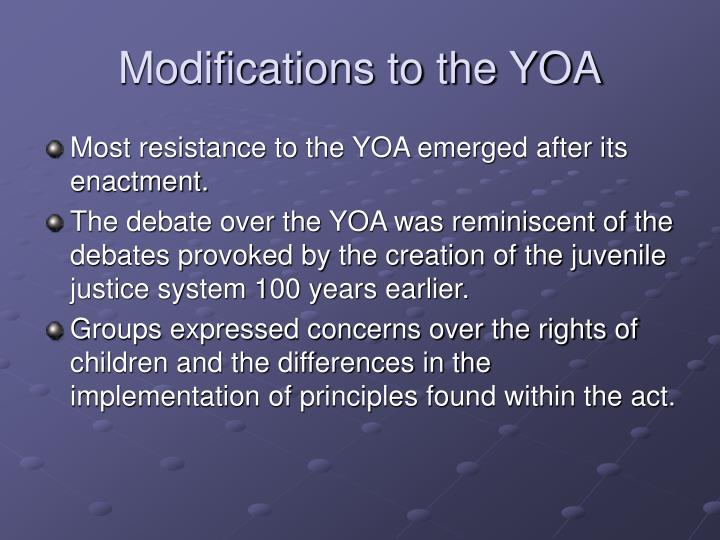 Modifications to the YOA