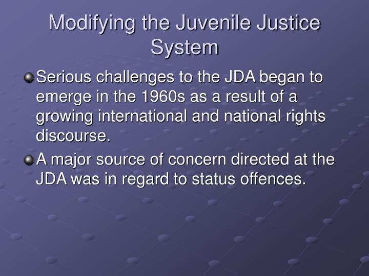 Modifying the Juvenile Justice System