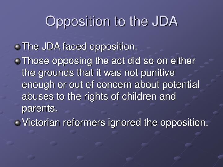 Opposition to the JDA