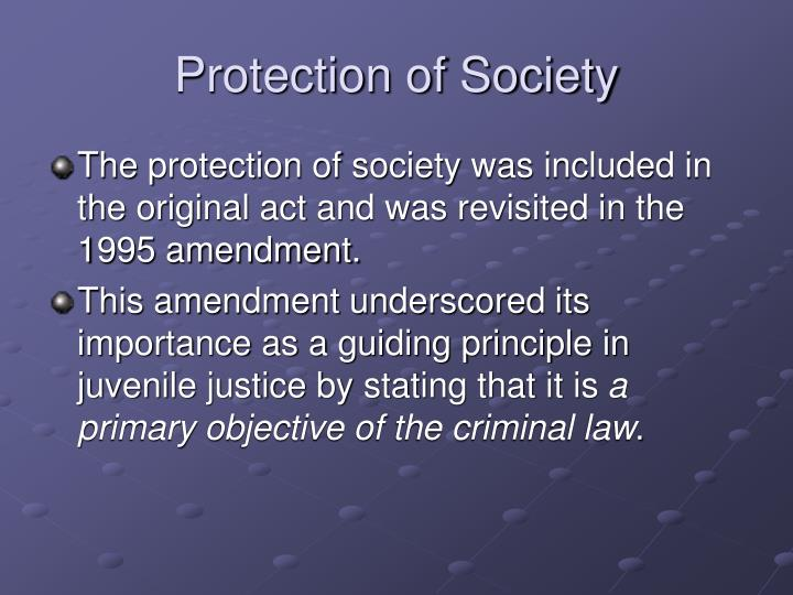 Protection of Society