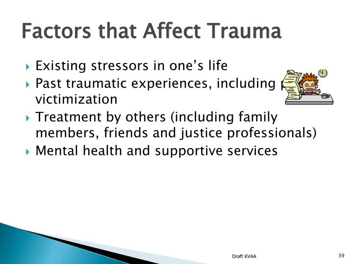 Factors that Affect Trauma
