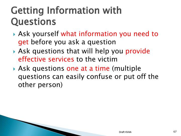Getting Information with Questions