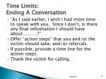 time limits ending a conversation1