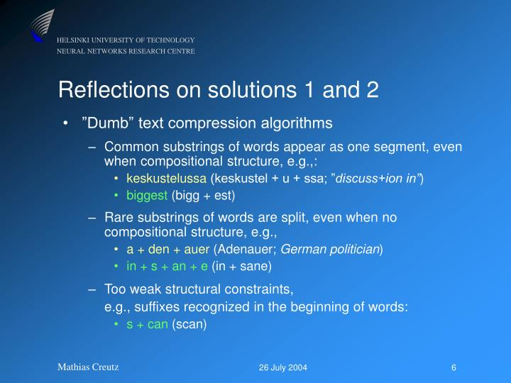 Reflections on solutions 1 and 2