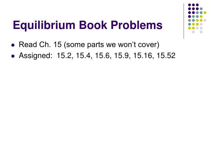 Equilibrium Book Problems