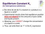 equilibrium constant k c for heterogeneous substances