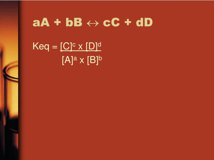 aA + bB