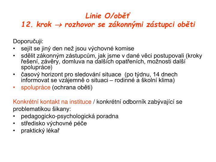 Linie O/oběť