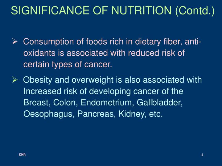 SIGNIFICANCE OF NUTRITION (Contd.)