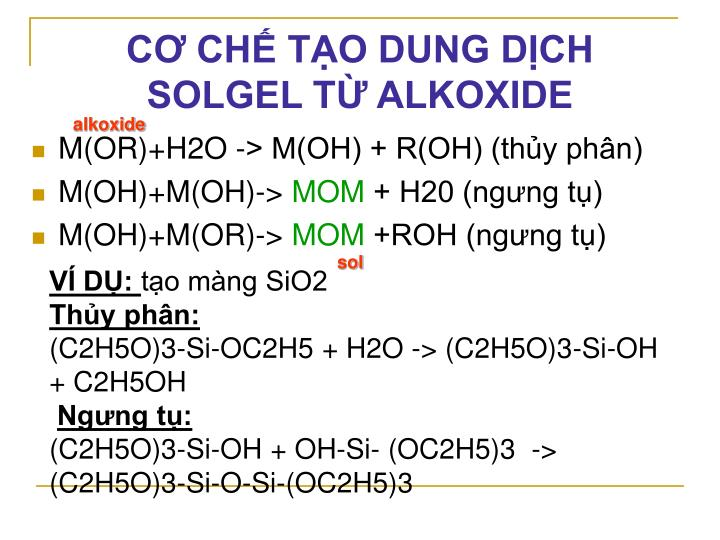 CƠ CHẾ TẠO DUNG DỊCH SOLGEL TỪ ALKOXIDE