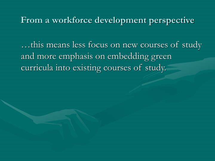 From a workforce development perspective