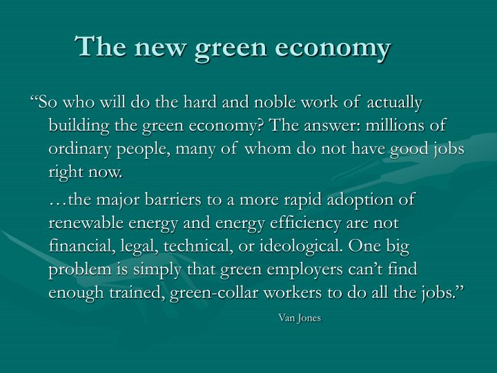 The new green economy