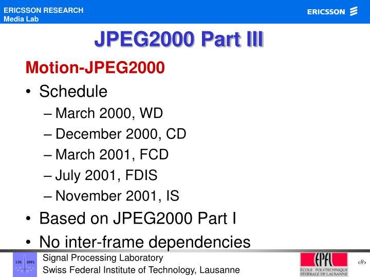 JPEG2000 Part III