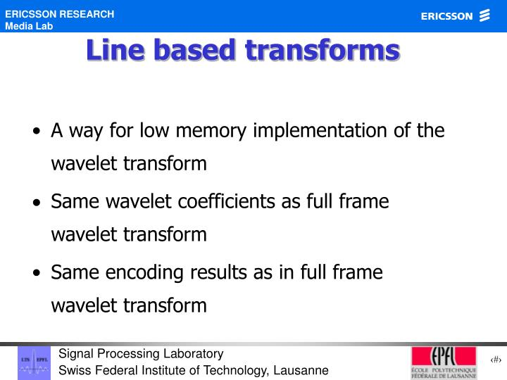 Line based transforms