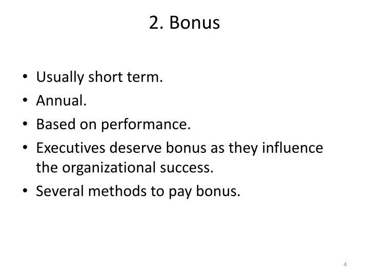 2. Bonus
