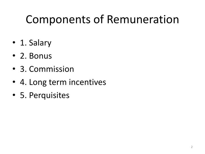 Components of Remuneration