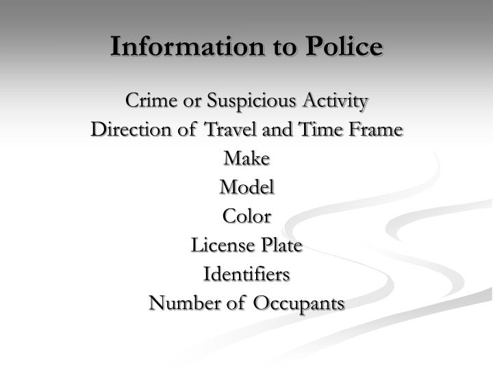 Information to Police