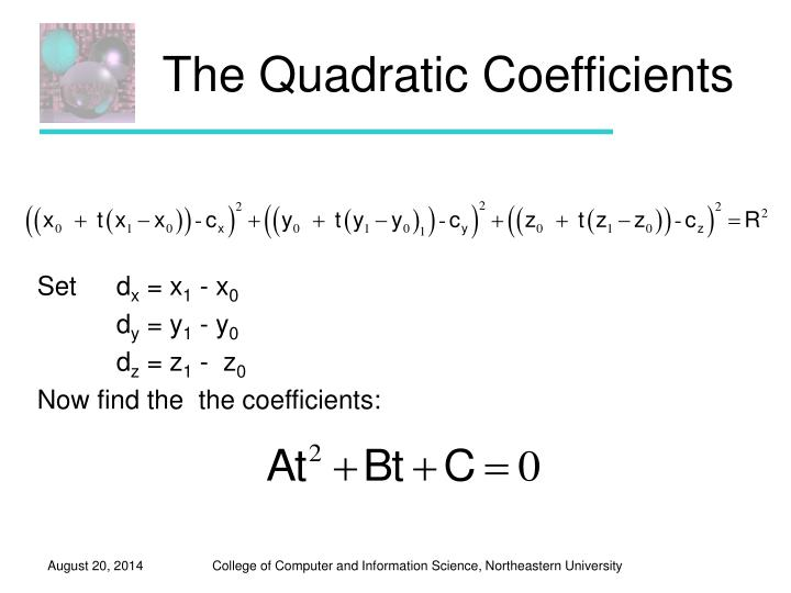 The Quadratic Coefficients