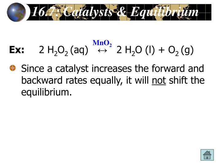 16.7: Catalysts & Equilibrium