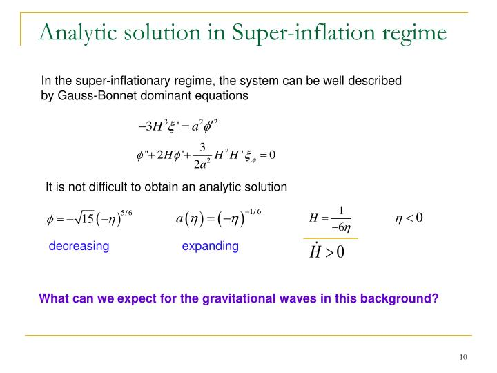 Analytic solution in Super-inflation regime