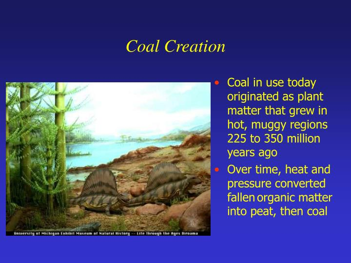 Coal Creation