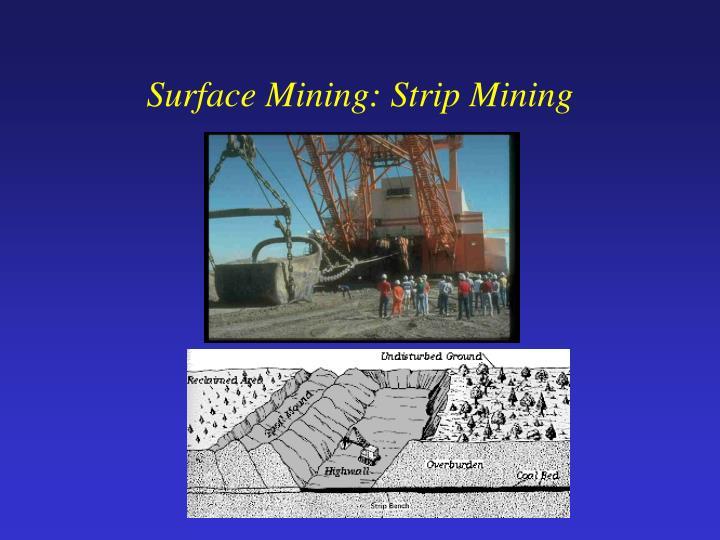 Surface Mining: Strip Mining