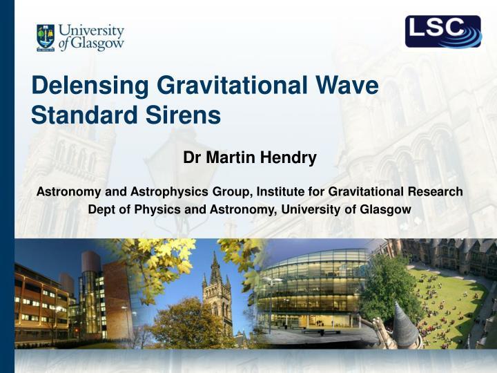 Delensing Gravitational Wave Standard Sirens
