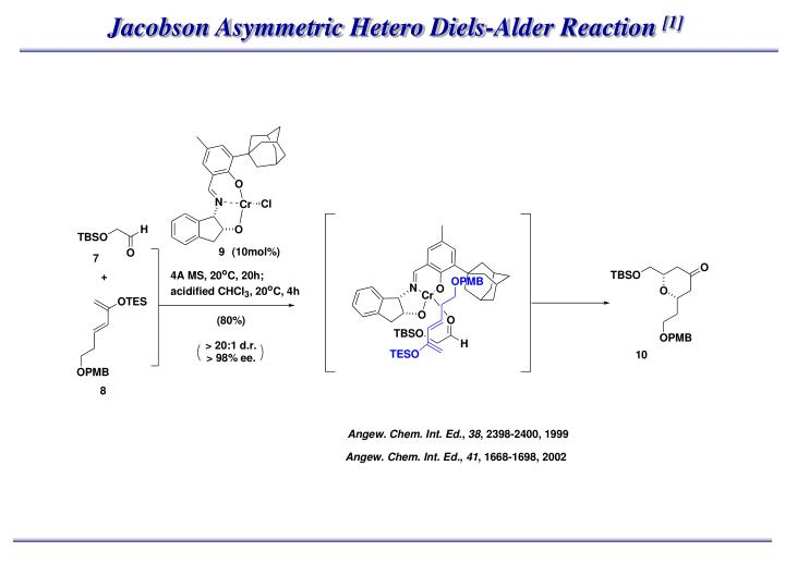 Jacobson Asymmetric Hetero Diels-Alder Reaction