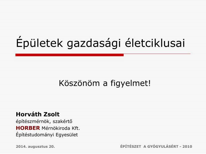 ÉPÍTÉSZET  A GYÓGYULÁSÉRT - 2010