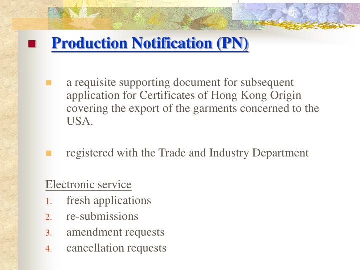Production Notification (PN)
