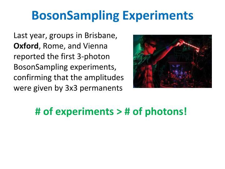 BosonSampling Experiments