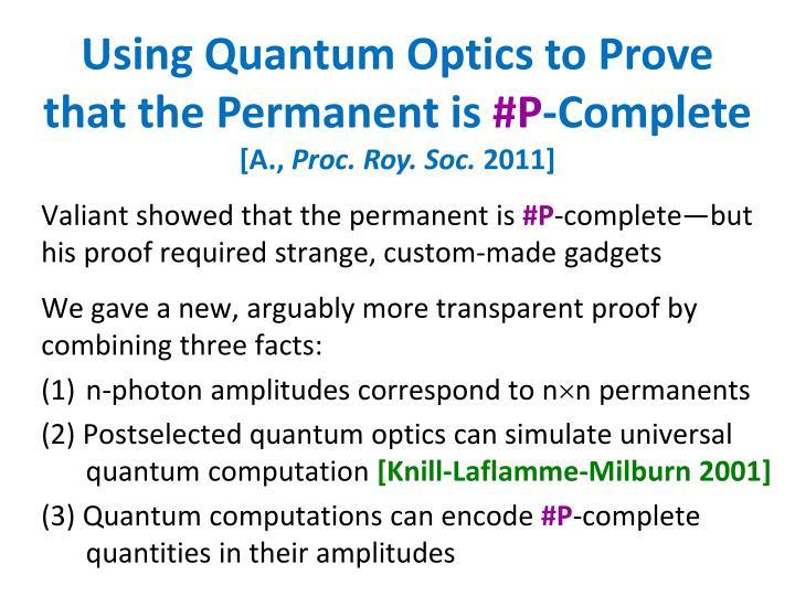 Using Quantum Optics to Prove that the Permanent is