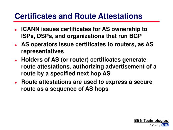 Certificates and Route Attestations