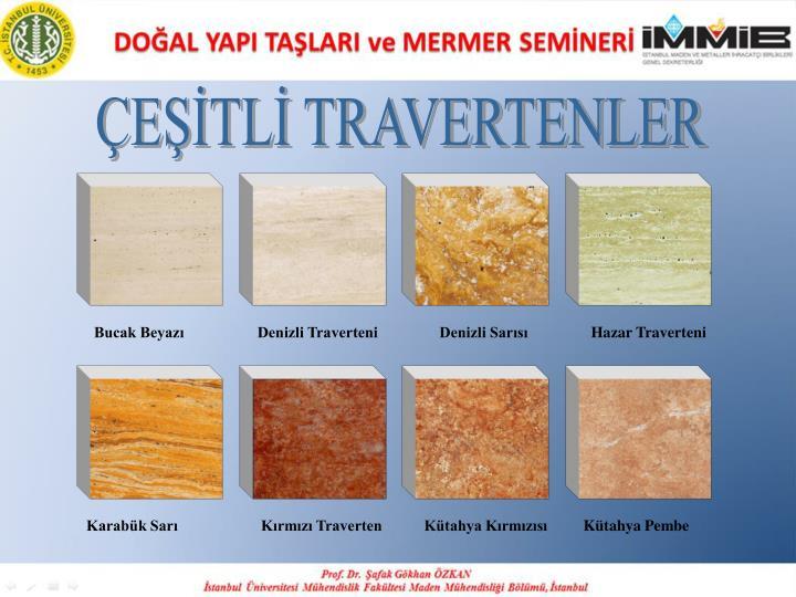 ÇEŞİTLİ TRAVERTENLER