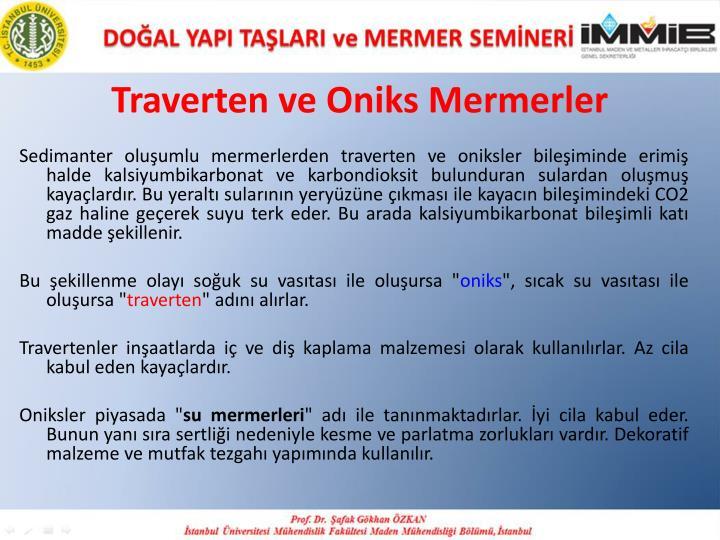 Traverten ve Oniks Mermerler