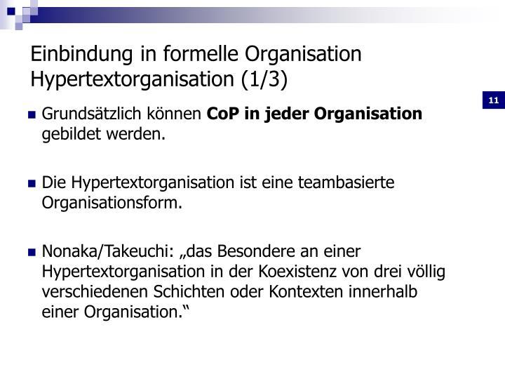Einbindung in formelle Organisation